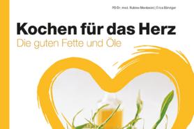 Buch Kochen für das Herz. Fette und Ölele